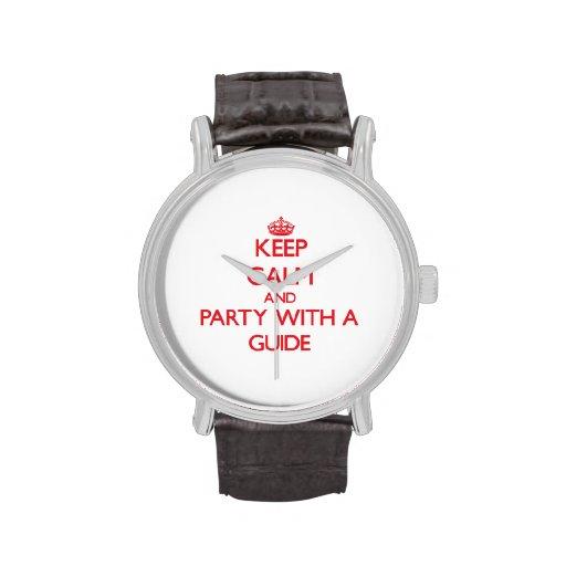 Guarde la calma y vaya de fiesta con una guía reloj de mano