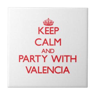Guarde la calma y vaya de fiesta con Valencia Teja