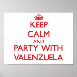 Guarde la calma y vaya de fiesta con Valenzuela Posters