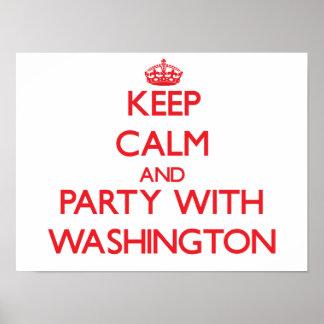 Guarde la calma y vaya de fiesta con Washington Poster