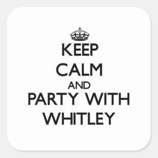 Guarde la calma y vaya de fiesta con Whitley Calcomania Cuadradas Personalizadas