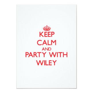 Guarde la calma y vaya de fiesta con Wiley Anuncios Personalizados