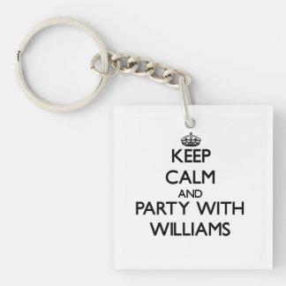 Guarde la calma y vaya de fiesta con Williams Llavero Cuadrado Acrílico A Una Cara