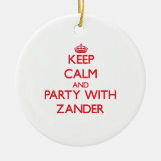 Guarde la calma y vaya de fiesta con Zander Ornamentos De Reyes