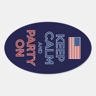 Guarde la calma y vaya de fiesta en bandera de los pegatina ovalada