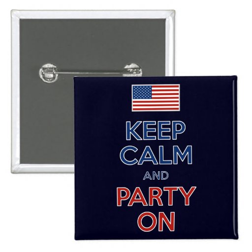 Guarde la calma y vaya de fiesta en bandera de los pin