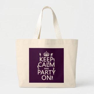 Guarde la calma y vaya de fiesta en (chicas bolsa tela grande