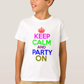 Guarde la calma y vaya de fiesta en diseño playera