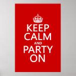 Guarde la calma y vaya de fiesta en (en cualquier  impresiones