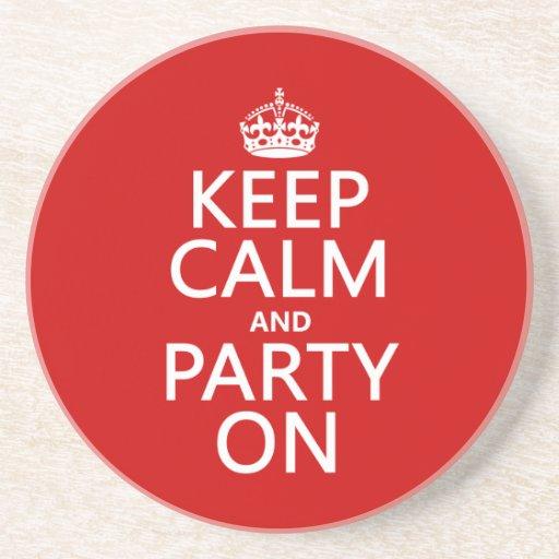 Guarde la calma y vaya de fiesta en (en cualquier  posavasos para bebidas
