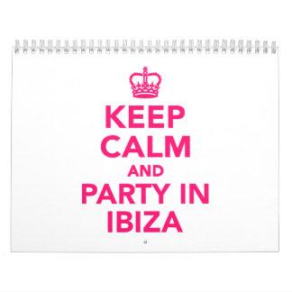Guarde la calma y vaya de fiesta en Ibiza Calendario De Pared