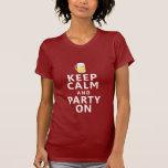 Guarde la calma y vaya de fiesta en la cerveza camisetas