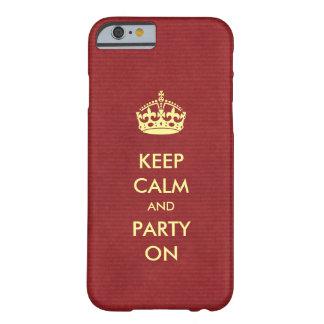 Guarde la calma y vaya de fiesta en la marfil en funda barely there iPhone 6