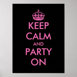 Guarde la calma y vaya de fiesta en personalizable póster