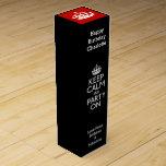 Guarde la calma y vaya de fiesta en personalizado cajas para vino