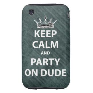 Guarde la calma y vaya de fiesta en tipo carcasa resistente para iPhone