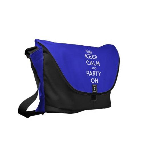 Guarde la calma y vaya de fiesta encendido bolsa de mensajería