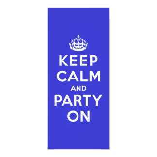 Guarde la calma y vaya de fiesta encendido invitación 10,1 x 23,5 cm