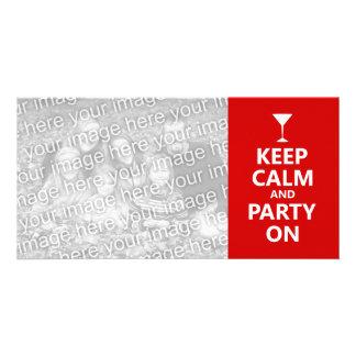Guarde la calma y vaya de fiesta encendido plantilla para tarjeta de foto