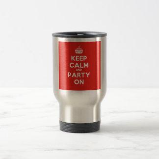 Guarde la calma y vaya de fiesta encendido taza de viaje de acero inoxidable