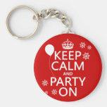 Guarde la calma y vaya de fiesta encendido - todos llavero personalizado