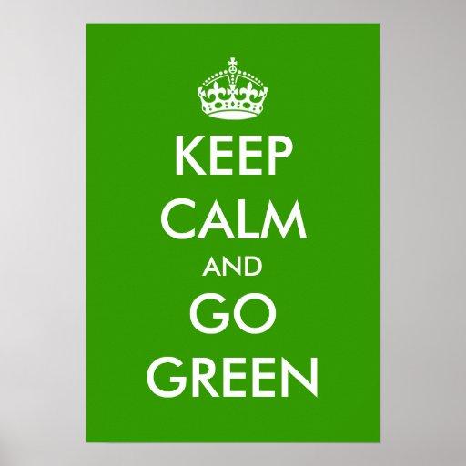 Guarde la calma y vaya personalizable verde del póster