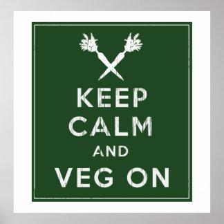 Guarde la calma y Veg encendido Poster