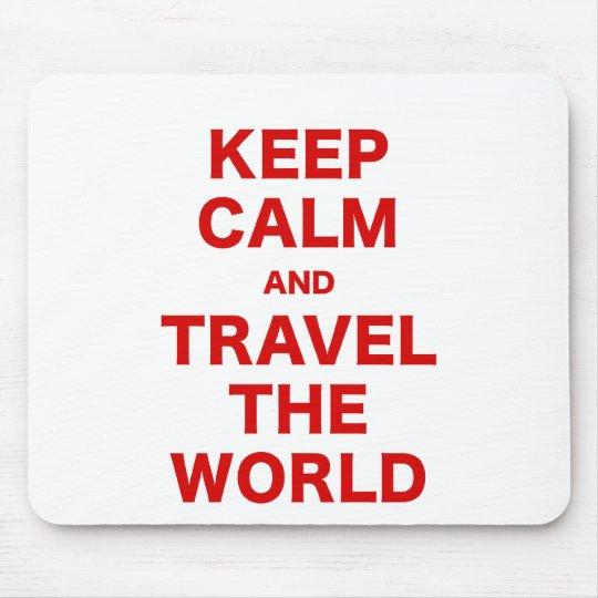 Guarde la calma y viaje el mundo alfombrillas de ratón