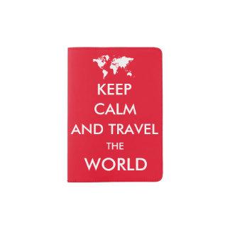 Guarde la calma y viaje el mundo porta pasaporte