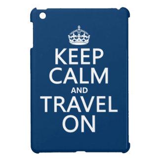 Guarde la calma y viaje encendido - cualquier colo