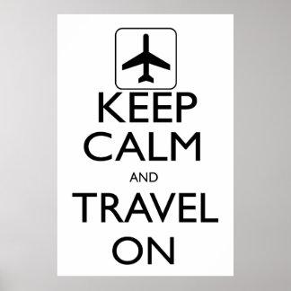 Guarde la calma y viaje encendido póster