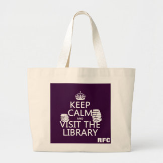 Guarde la calma y visite la biblioteca - en bolsa tela grande