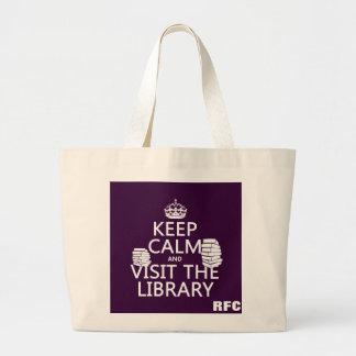 Guarde la calma y visite la biblioteca - en cualqu bolsa