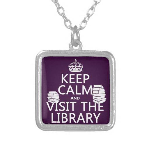 Guarde la calma y visite la biblioteca - en cualqu grímpola