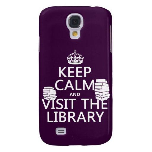 Guarde la calma y visite la biblioteca - en cualqu funda para galaxy s4