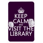 Guarde la calma y visite la biblioteca - en cualqu imán rectangular