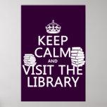Guarde la calma y visite la biblioteca - en cualqu posters