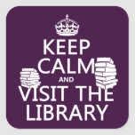 Guarde la calma y visite la biblioteca - en cualqu colcomanias cuadradas personalizadas