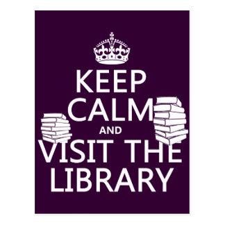 Guarde la calma y visite la biblioteca - en cualqu tarjetas postales