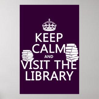 Guarde la calma y visite la biblioteca - en póster