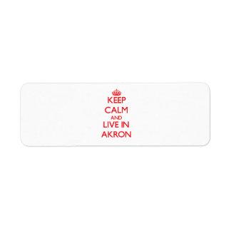Guarde la calma y viva en Akron Etiqueta De Remite