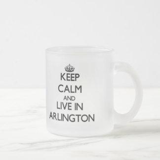 Guarde la calma y viva en Arlington Taza De Café