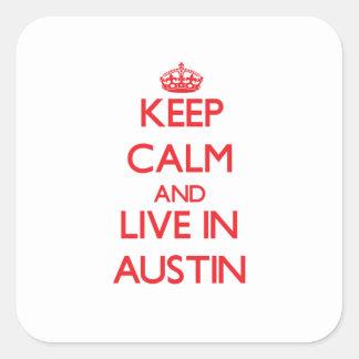 Guarde la calma y viva en Austin Pegatina Cuadradas Personalizadas