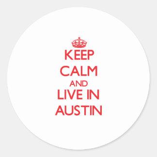 Guarde la calma y viva en Austin Pegatina Redonda