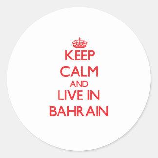 Guarde la calma y viva en Bahrein Pegatinas Redondas