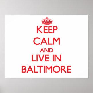 Guarde la calma y viva en Baltimore Posters