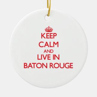 Guarde la calma y viva en Baton Rouge Ornamento De Navidad