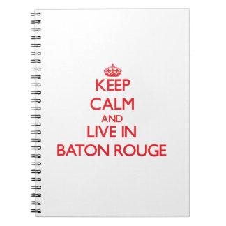 Guarde la calma y viva en Baton Rouge Libro De Apuntes
