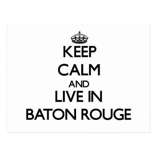 Guarde la calma y viva en Baton Rouge Tarjeta Postal