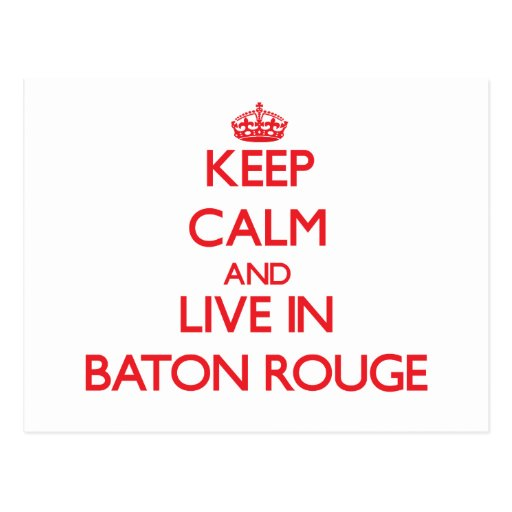 Guarde la calma y viva en Baton Rouge Postal